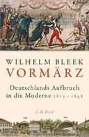 Wilhelm Bleek: Vormärz
