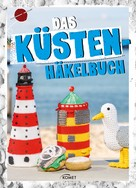 Sam Lavender: Das Küstenhäkelbuch ★★★★