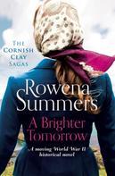 Rowena Summers: A Brighter Tomorrow