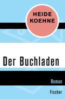 Heide Koehne: Der Buchladen