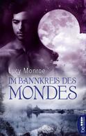 Lucy Monroe: Im Bannkreis des Mondes ★★★★★