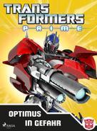 Transformers: Transformers - Prime - Optimus in Gefahr