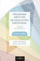 Raul Gallego: Programa Arco Iris Educación Emocional