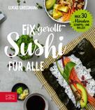 Lukas Grossmann: Sushi