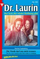 Patricia Vandenberg: Dr. Laurin 183 – Arztroman ★★★★