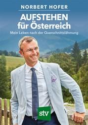 AUFSTEHEN für Österreich - Mein Leben nach der Querschnittslähmung