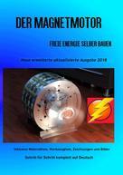 Patrick Weinand: Der Magnetmotor