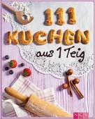 Greta Jansen: 111 Kuchen aus 1 Teig ★★★★