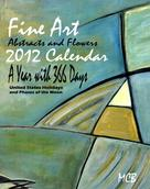 Marie-Christine Belkadi: Fine Art Abstracts and Flowers 2012 Calendar A Year with 366 Days