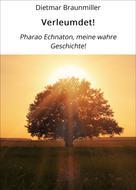 Dietmar Braunmiller: Verleumdet! ★★★