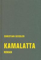 Christian Geissler: kamalatta