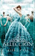 Kiera Cass: La selección ★★★★★