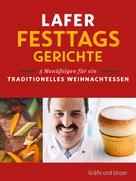 Johann Lafer: Lafer Festtagsgerichte ★★★★★
