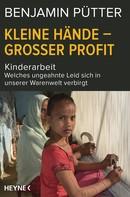 Benjamin Pütter: Kleine Hände – großer Profit