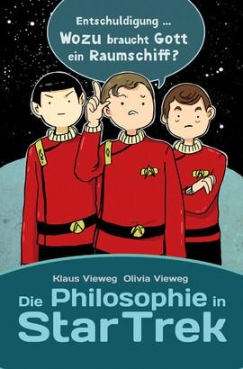 Die Philosophie in Star Trek