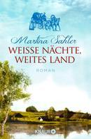 Martina Sahler: Weiße Nächte, weites Land ★★★★