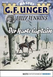 G. F. Unger Billy Jenkins 58 - Western - Der harte Captain