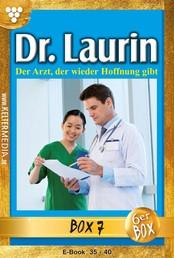Dr. Laurin Jubiläumsbox 7 – Arztroman - E-Book 35-40