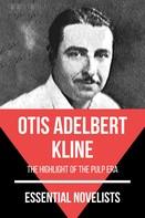 Otis Adelbert Kline: Essential Novelists - Otis Adelbert Kline