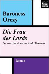 Die Frau des Lords - Ein neues Abenteuer von Scarlet Pimpernel