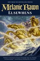 Melanie Rawn: Elsewhens ★★★★