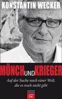 Konstantin Wecker: Mönch und Krieger ★★★★