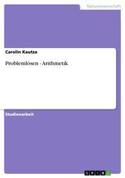 Problemlösen - Arithmetik