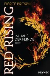 Red Rising - Im Haus der Feinde - Roman