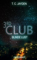 T. C. Jayden: Third Club - Blinde Lust ★★★★