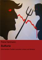 Petra Hartmann: Sulfuria