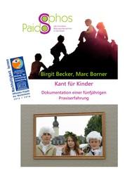 Kant für Kinder - Dokumentation einer fünfjährigen Praxiserfahrung