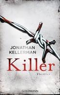 Jonathan Kellerman: Killer ★★★★