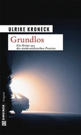 Ulrike Kroneck: Grundlos ★★★★