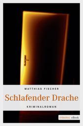 Schlafender Drache - Kriminalroman