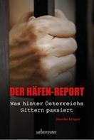 Monika Krisper: Der Häfen-Report