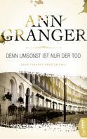 Ann Granger: Denn umsonst ist nur der Tod ★★★★