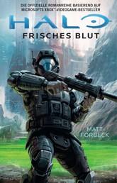 Halo: Neues Blut - Roman zum Game