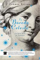Carmen Resino: La bóveda celeste