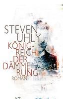 Steven Uhly: Königreich der Dämmerung ★★★★★