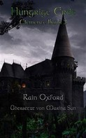 Rain Oxford: Hungrige Erde - Elemente Band 2