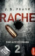 J. S. Frank: RACHE - Eine alte Rechnung ★★★★