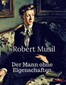 Robert Musil: Der Mann ohne Eigenschaften ★★★★★