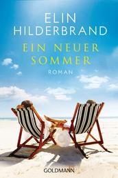 Ein neuer Sommer - Roman