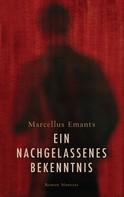Marcellus Emants: Ein nachgelassenes Bekenntnis