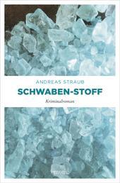 Schwaben-Stoff - Kriminalroman