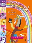 G. M. Berrow: My Little Pony - Discord und das magische Musical
