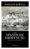 Harald Kiwull: Eine spanische Eröffnung