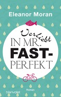 Eleanor Moran: Verliebt in Mr. Fast-Perfekt ★★★★
