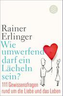 Dr. Dr. Rainer Erlinger: Wie umwerfend darf ein Lächeln sein? ★★★