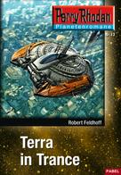 Robert Feldhoff: Planetenroman 13: Terra in Trance ★★★